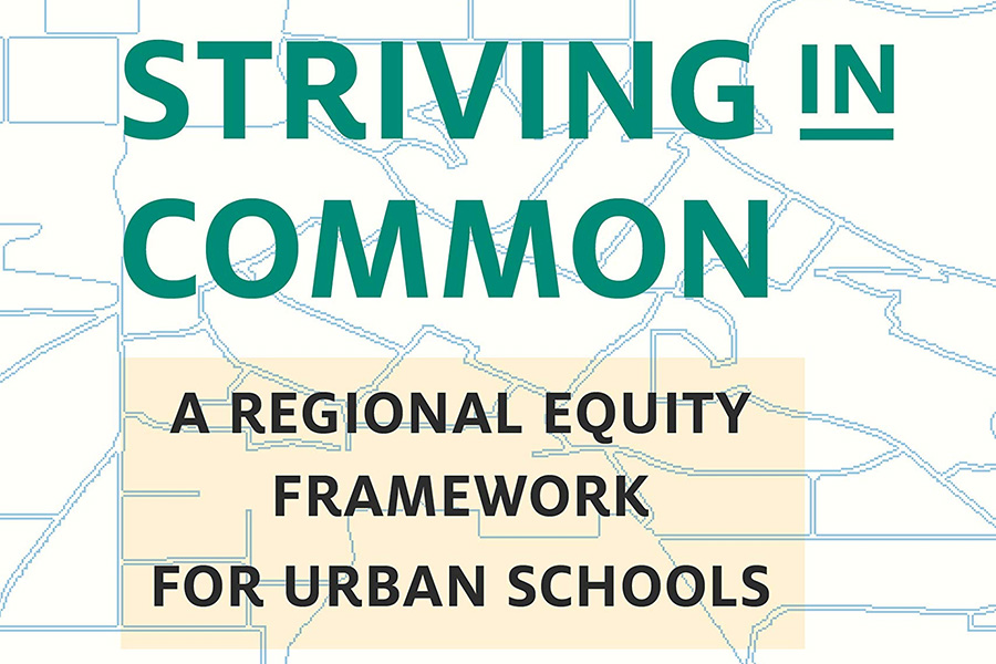 New Ed Policy Book Highlights a Regional Equity Approach to Tackling Urban Educational Inequality