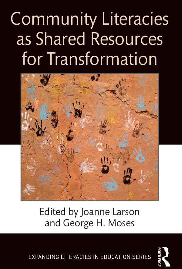 Community Literacies as Shared Rescources for Transformation