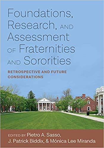 Foundations, Research, and Assessment of Fraternities and Sororities book cover