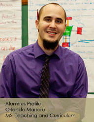 Pictore of Orlando Marrero who is an alum of the M.S. Teaching and Curriculum Program